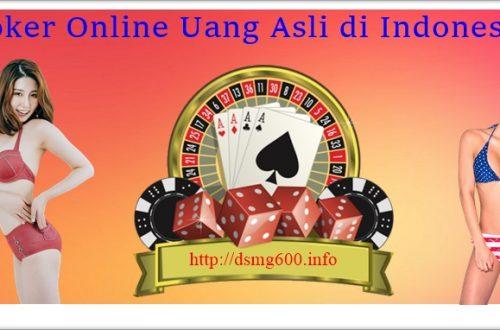 Poker Online Uang Asli di Indonesia